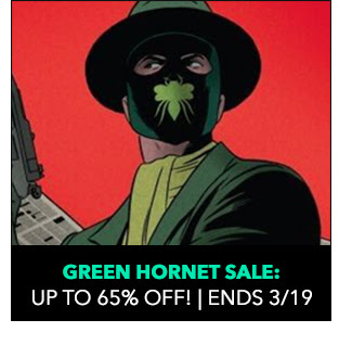 Green Hornet Sale: up to 65% off! Sale ends 3/19.