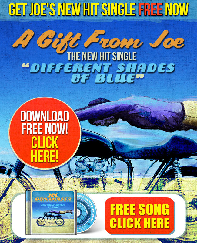 Get Joe's new hit single FREE now! A gift from Joe. The new hit single 'Different Shades Of Blue' exclusive for Joe's fans! Download FREE Now! Click here!