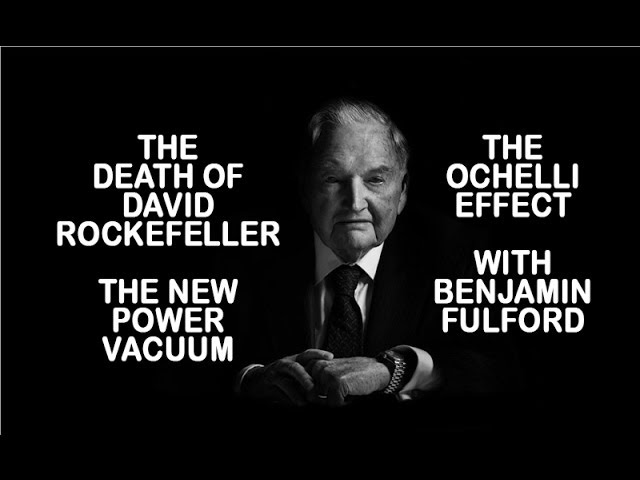 Benjamin Fulford On David Rockefeller's Passing & the Power Vacuum Created. The Ochelli Effect 2017  Sddefault