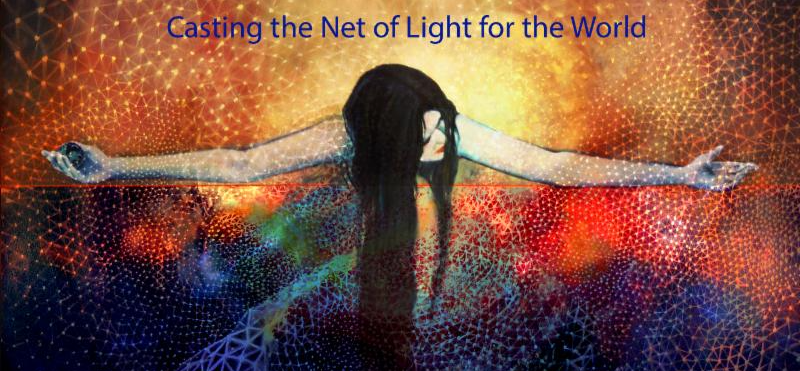 Casting the Net of Light for the World 79dafc1e-f9fb-42b0-9659-86bec52d9aa8