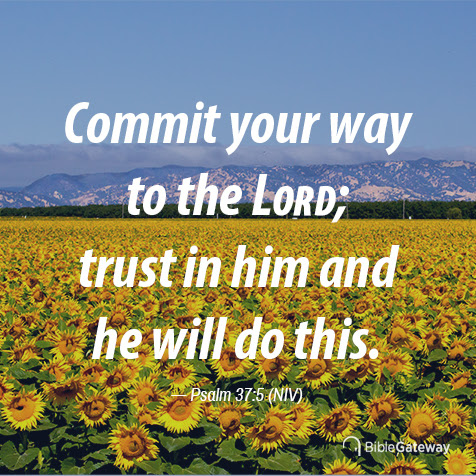 Read Psalm 37:5 on Bible Gateway.