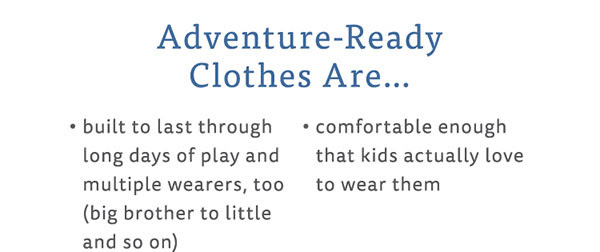 Adventure Ready Clothes