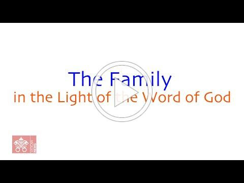 The Family in the Light of the Word of God