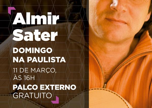 Almir Sater - Domingo na Paulista - 11 de março às 16h
