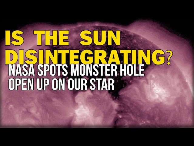 IS THE SUN DISINTEGRATING? NASA SPOTS MONSTER HOLE OPEN UP ON OUR STAR  Sddefault