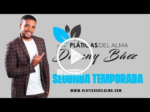 Resumen Segunda Temporada Platicas del Alma con Dionny Báez
