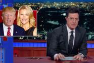 Colbert Donald Trump Megyn kelly