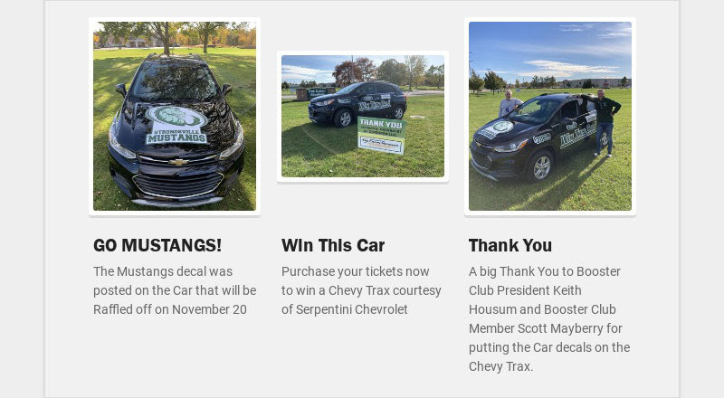 GO MUSTANGS! The Mustangs decal was posted on the Car that will be Raffled off on November 20...