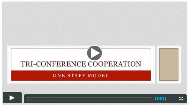 Tri-Conference Cooperation: An Overview of the Proposal for the One Staff Model