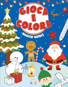 Magico Natale. Gioca e colora