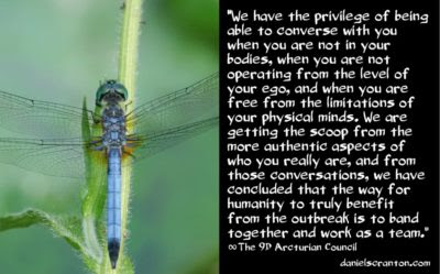 what awakened earthlings are meant to do - the 9th dimensional arcturian council - channeled by daniel scranton channeler of archangel michael