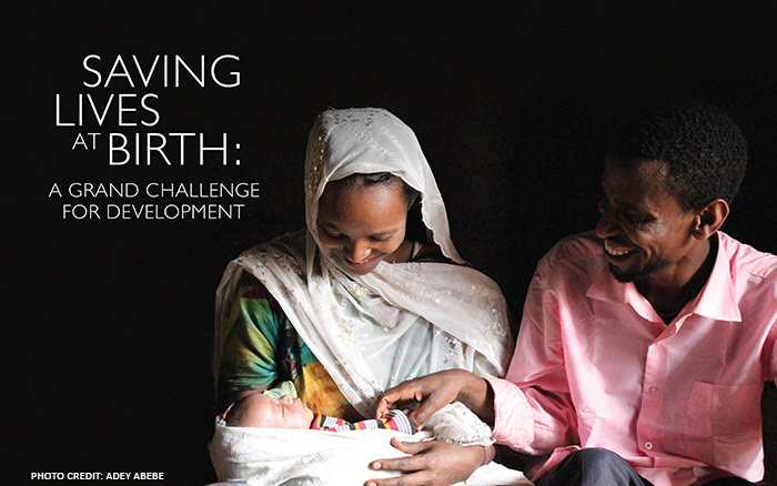 Saving Lives at Birth: A Grand Challenge for Development