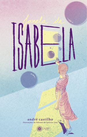 Livro: Janela de Isabela - André Castilho