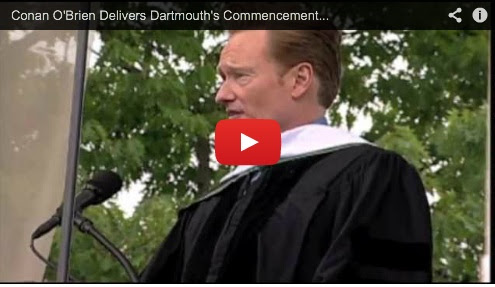 Conan's commencement speech at Dartmouth