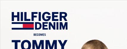 HILFIGER DENIM becomes TOMMY JEANS