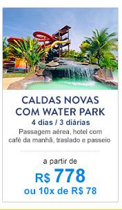 Caldas Novas com Water Park/ R$ 778