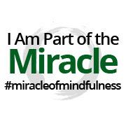 #miracleofmindfulness