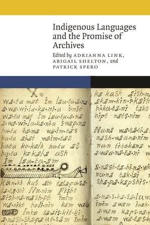 cover of Indigenous Languages and the Promise of Archives
