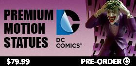 DC COMICS PREMIUM MOTION STATUES