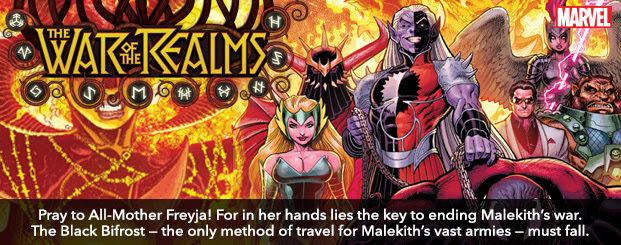 War of the Realms #4 Pray to All-Mother Freyja! For in her hands lies the key to ending Malekith's war. The Black Bifrost — the only method of travel for Malekith's vast armies — must fall.