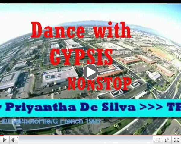 Dance with Gypsies Part 2 _ Sri Lanka Sinhala Nonstop baila with Sunil Perera and Piyal