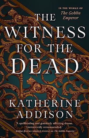 ✔️ Download The Witness for the Dead - Katherine Addison PDF ✔️ Free pdf download ✔️ Ebook ✔️ Epub