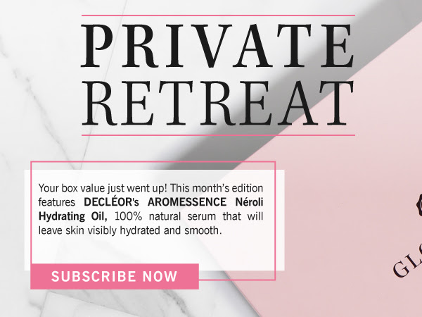 PRIVATE RETREAT - Your box value just went up! This month's box features DECLÉOR's AROMESSENCE Néroli Hydrating Oil a product that has been formulated with the highest quality ingredients and will have your skin singing praises! SUBSCRIBE NOW