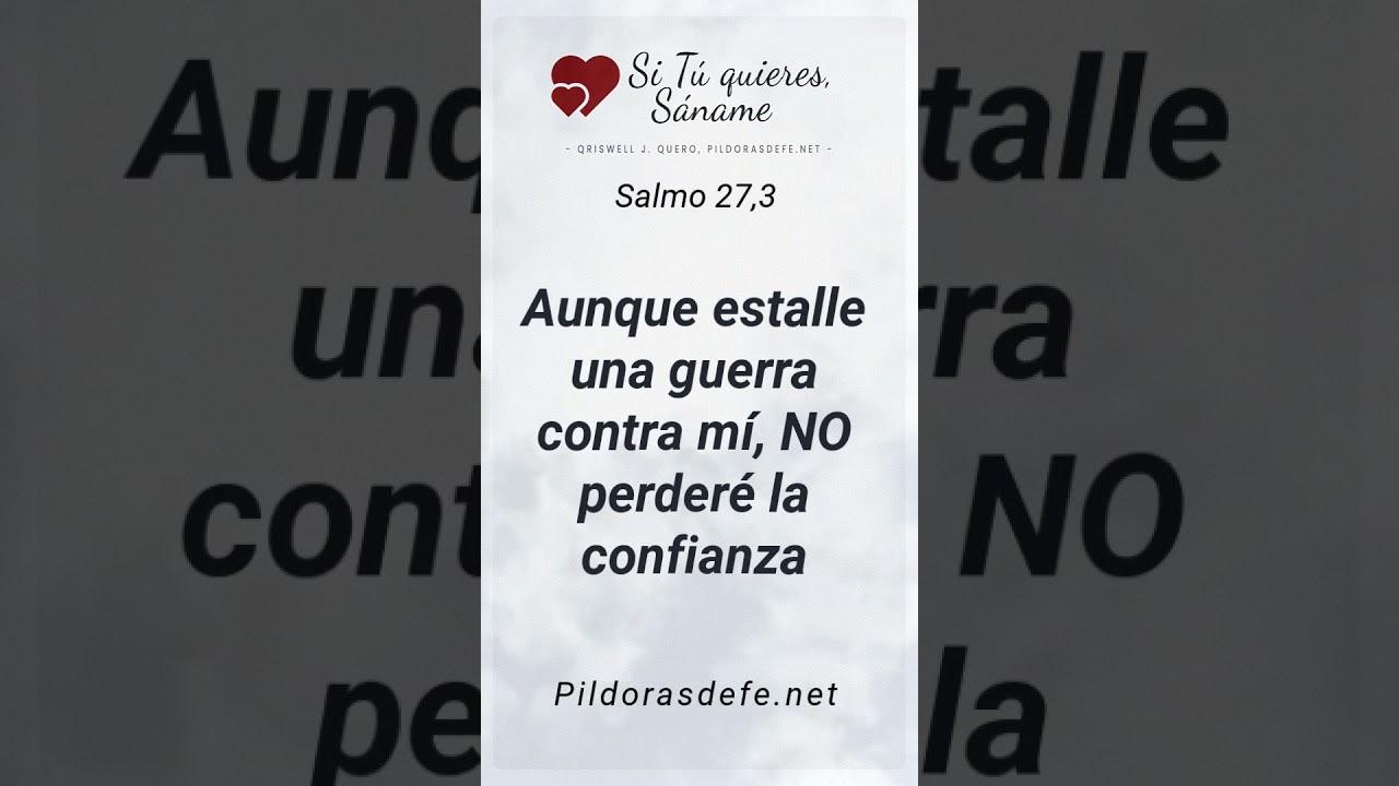 (MENSAJE ESPECIAL) Mi Corazón no Temerá (Salmo 27,3)