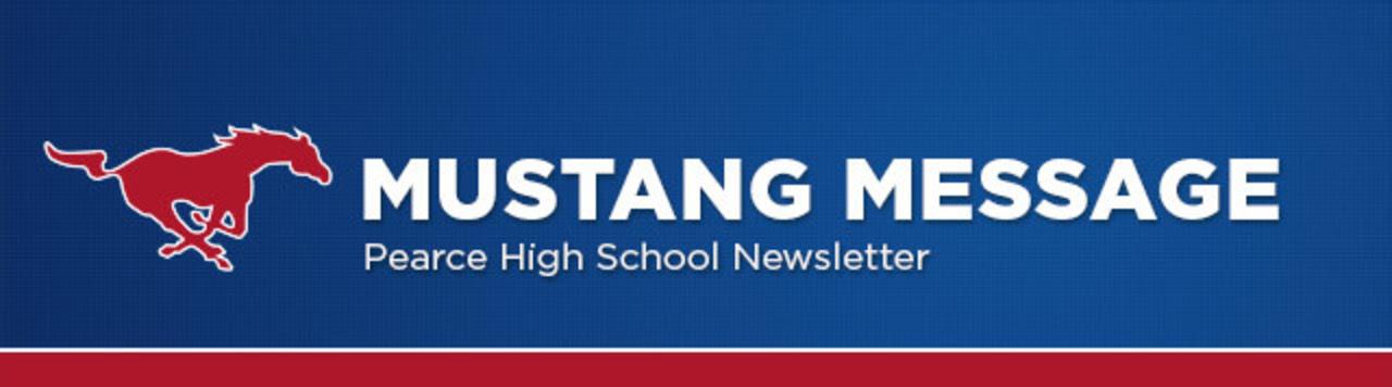 Mustange Message - Pearce High School newsletter