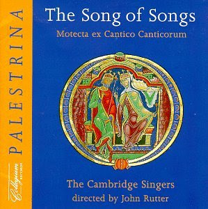 The Song of Songs: Motecta ex Cantico Canticorum
