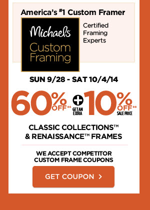 60% off** plus get an extra 10% off** Classic Collections & Renaissance™ Frames