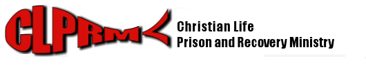 Christian Life Prison and Recovery Ministries, Inc.