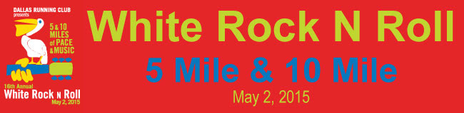 White Rock N Roll 5 Mile & 10 Mile May 2, 2015