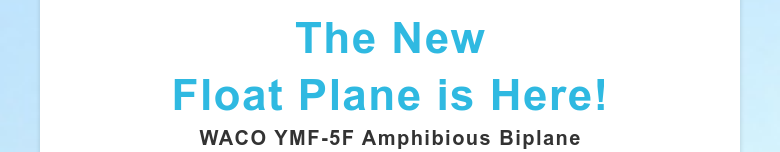 The New Float Plane is Here!WACO YMF-5F Amphibious Biplane