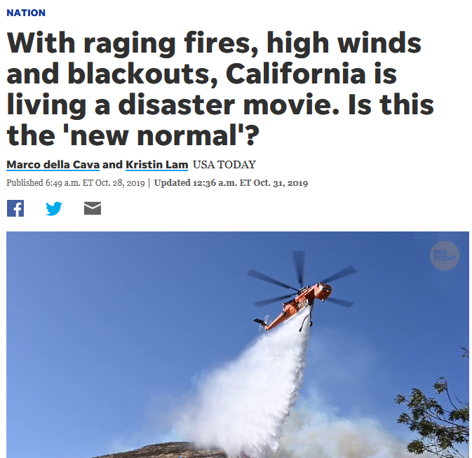 USA Today: With raging fires, high winds and blackouts, California is living a disaster movie. Is this the 'new normal'?
