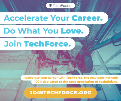 "TechForce community advertisement. A technician stands under a lifted car inspecting the drive train. Over the image is TechForce's logo and the words ""Accelerate your career. Do What you love. Join TechForce. Accelerate your career with TechForce, the only peer-network 100% dedicated to the next generation of technicians. JoinTechForce.org"""