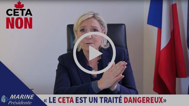 Marine Le Pen s'oppose au traité de libre-échange CETA |Marine 2017
