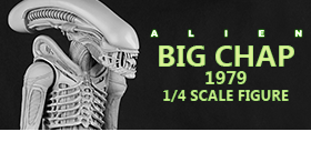 ALIEN 1/4 SCALE 1979 BIG CHAP