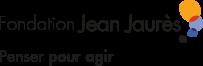 Fondation Jean Jaurès. Penser pour agir