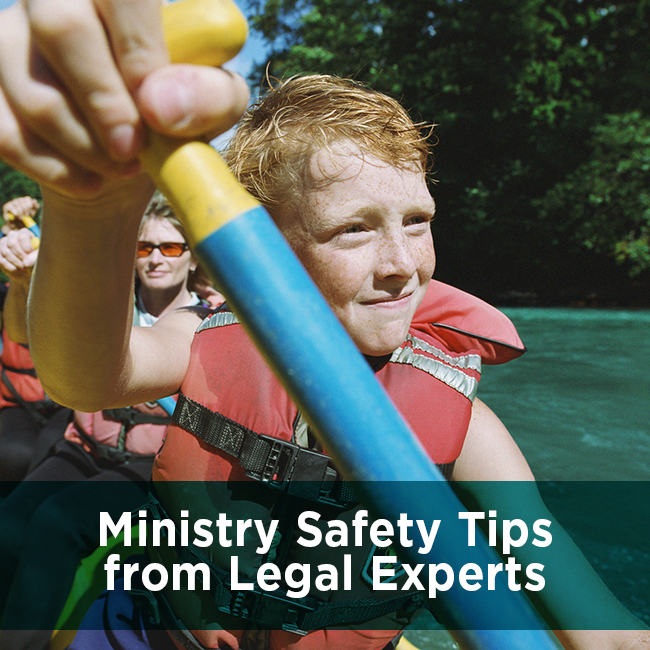 Ministry Safety Tips from Legal Experts