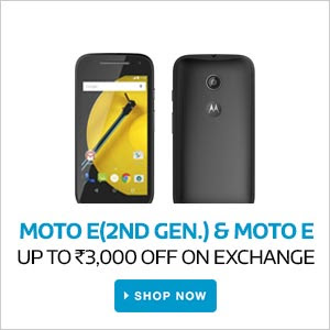 MOTO E (2nd Gen) & MOTO E | Upto Rs.3000 Off on Exchange