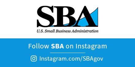 Follow SBA on Instagram @SBAgov