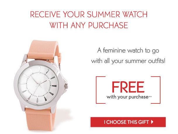 RECEIVE YOUR SUMMER WATCH WITH ANY PURCHASE