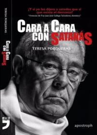 Cara a cara con Satanás. Vivencias de fray Juan José Gallego Salvadores