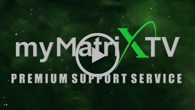 myMatrixTV PREMIUM SUPPORT SERVICE