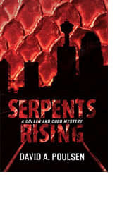 Serpents Rising by David A. Poulsen