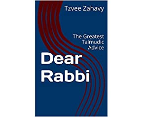 Dear Rabbi: The Greatest Talmudic Advice