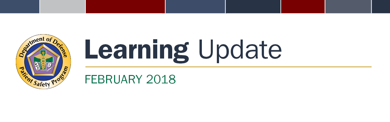 DoD Patient Safety Program February 2018 Learning Update Banner