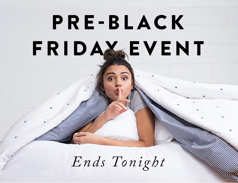 Our Pre-Black Friday Event Ends Tonight
