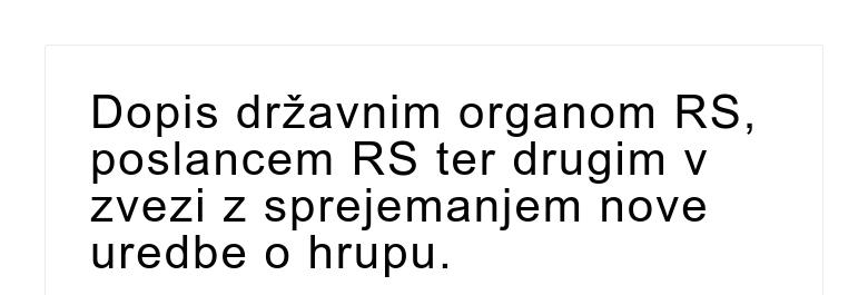 Dopis državnim organom RS, poslancem RS ter drugim v zvezi z sprejemanjem nove uredbe o hrupu.